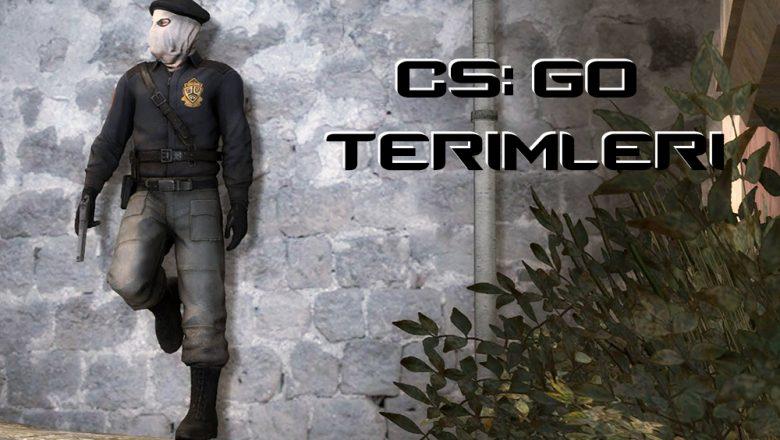 CS GO OYUN İÇİ TERİMLER