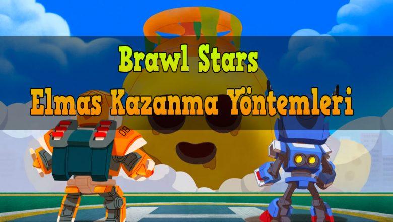 Brawl Stars Elmas Kazanma Yöntemleri