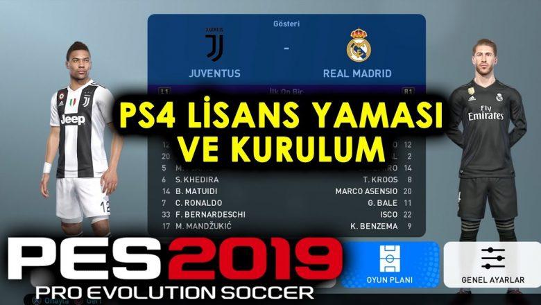 PES 2019 PS4 Lisans Yaması (Detaylı Anlatım)