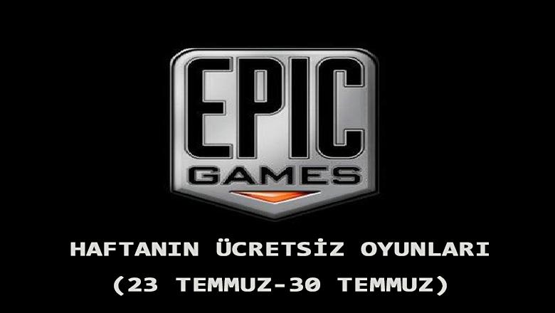 Epic Games Haftanın Ücretsiz Oyunları