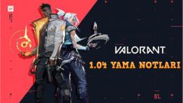 VALORANT 1.04 Yama Notları-Giderilen Hatalar
