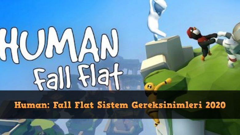 Human: Fall Flat Sistem Gereksinimleri 2020