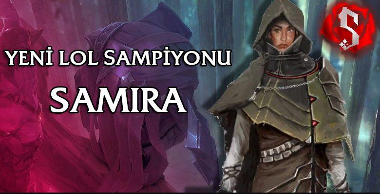Yeni LoL Şampiyonu Samira Yetenekleri ve Muhtemel Çıkış Tarihi